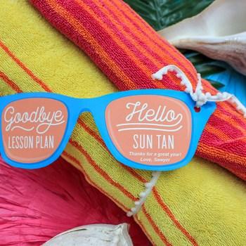 Goodbye Lesson Plan, Hello Sun Tan! Teacher Appreciation Gift Idea