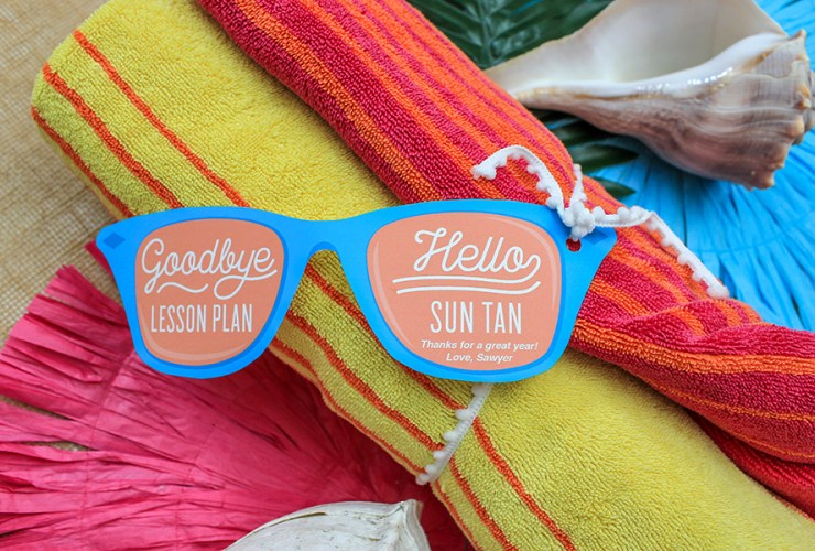 Goodbye Lesson Plan, Hello Sun Tan! Teacher Appreciation Gift Idea