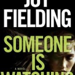 Review: Someone Is Watching by Joy Fielding