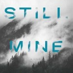 Blog Tour Review: Still Mine by Amy Stuart