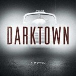 Blog Tour Review: Darktown by Thomas Mullen