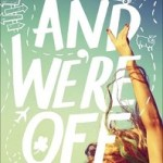 Review: And We're Off by Dana Schwartz