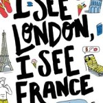 Waiting on Wednesday 43: I See London, I See France by Sarah Mlynowski