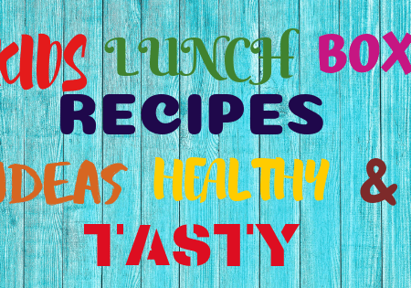 KIDS LUNCH BOX RECIPES IDEAS