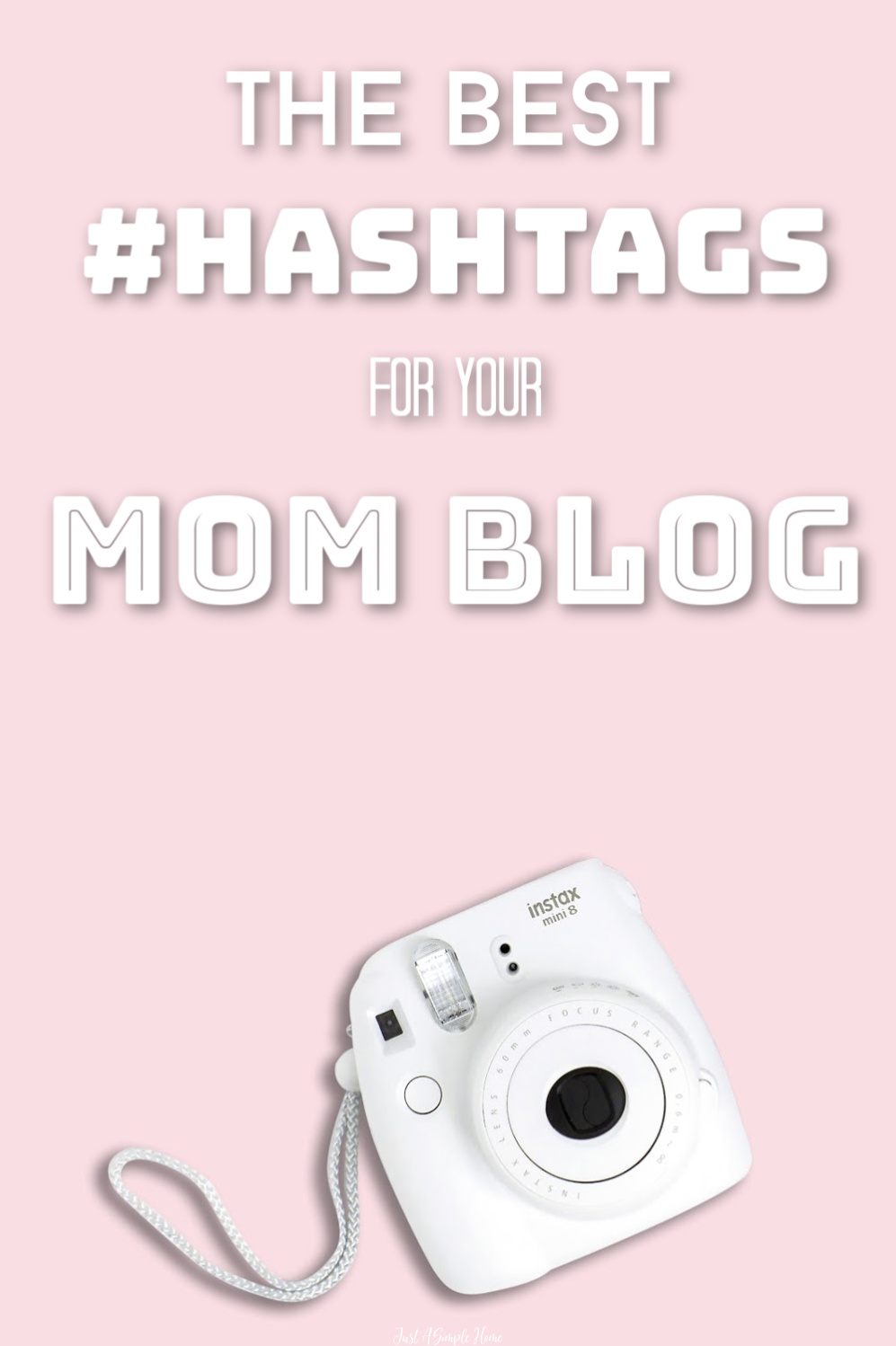 The Best Hashtags for Mom Bloggers - a great list of hashtags to use on Instagram to grow your community. #instagramtips #bloggingtips #momblog #hashtags #blogger