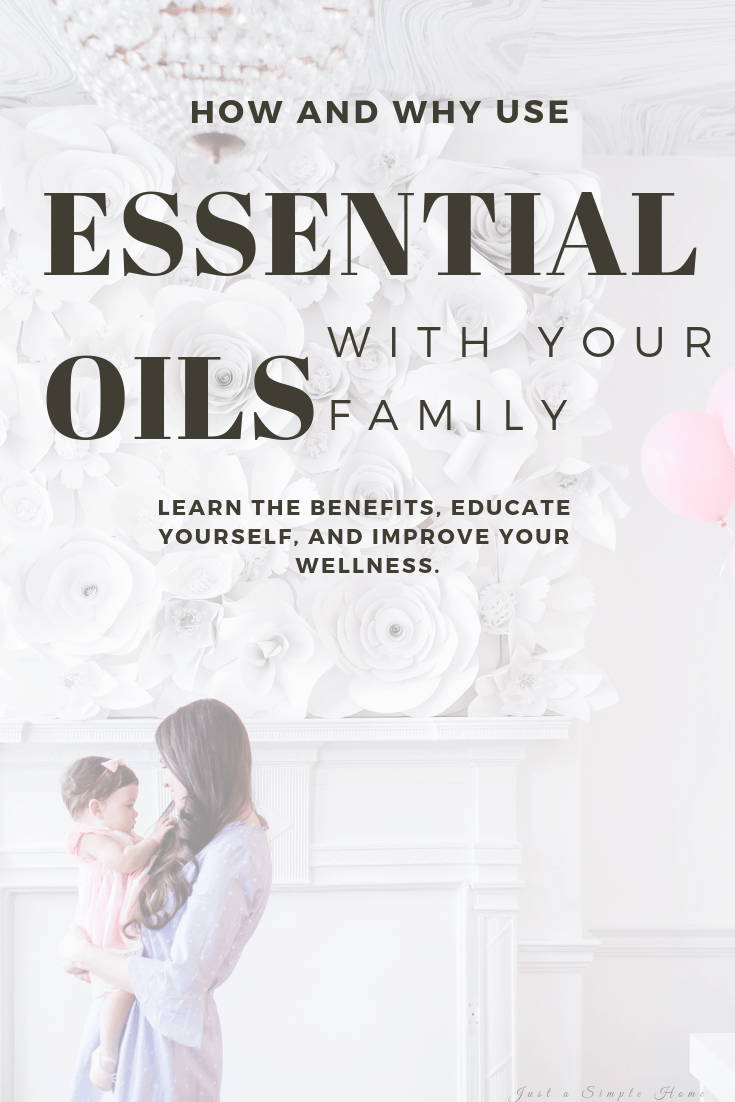 Learn how and why you should use essential oils with you family #essentialoils #cleanhome #greenliving #toxinfree #naturalhealth