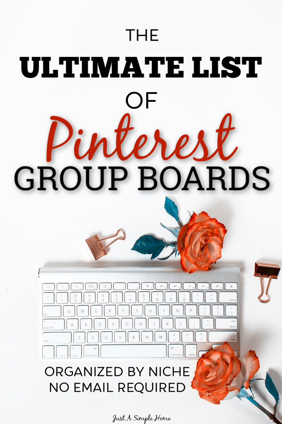 The Ultimate List of Pinterest Group Boards - organized by niche, totally free. Grow your blog traffic by joining some of the best group boards for bloggers. You'll find almost every niche on the list! #blogging #bloggingtips #pinteresttips #groupboards #socialmedia #traffictips
