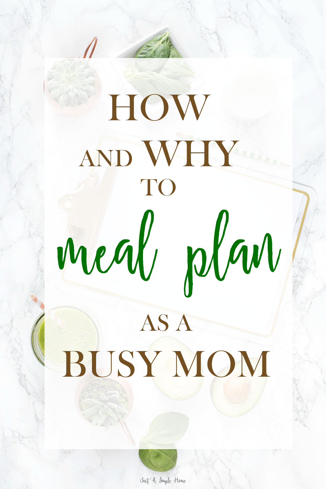 How and Why to Meal Plan as a Busy Mom - How to Meal Plan - How to Meal Prep - Homemaking