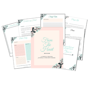 From The Heart Prayer Journal - A Bible Journal for busy moms.