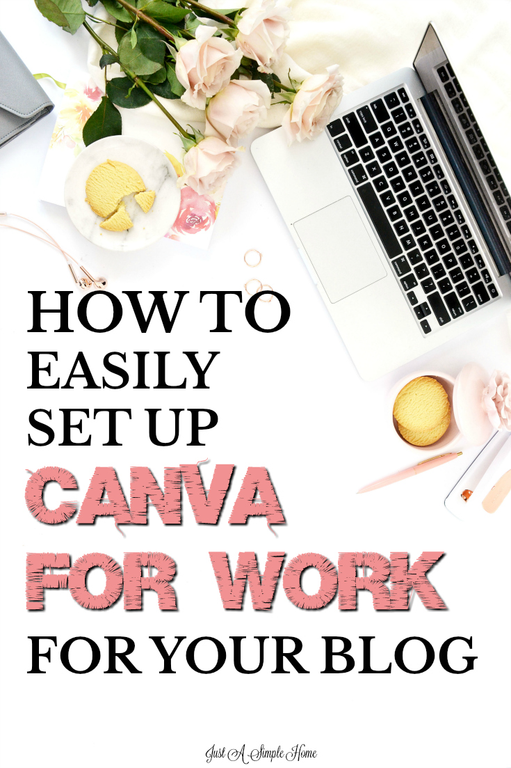 How to easily set up your Canva For Work account so you can get to work. Great for bloggers, wahm, small business owners and anyone who wants to be more productive when they create. #blogging #canva #printable #productcreation #bloggingtips