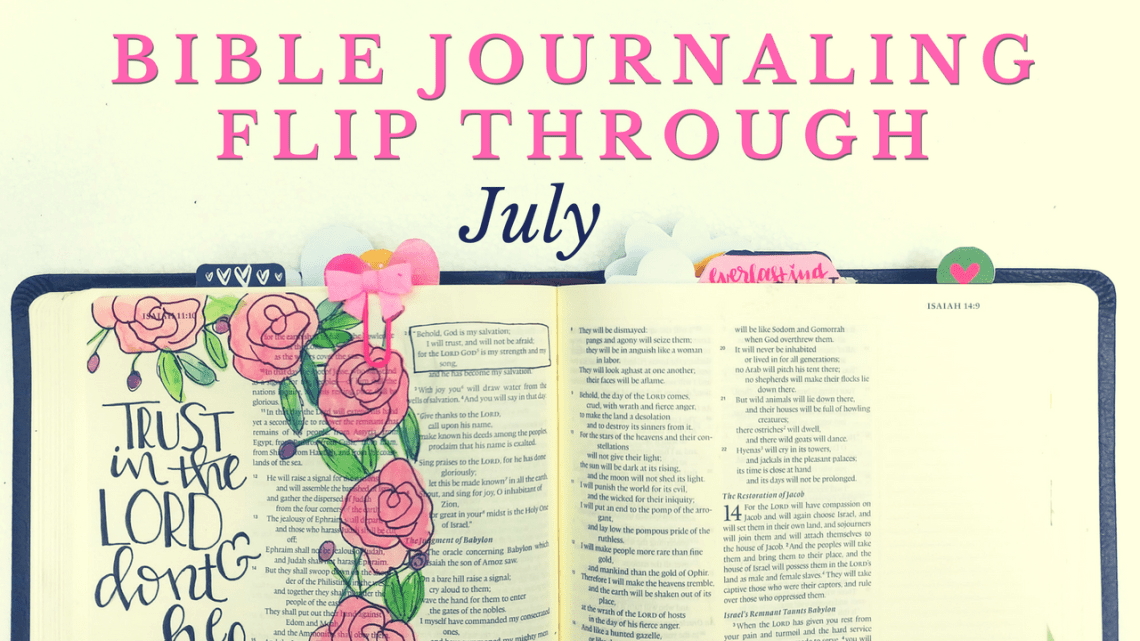 Bible Journaling Flip Through || July - Just A Simple Home