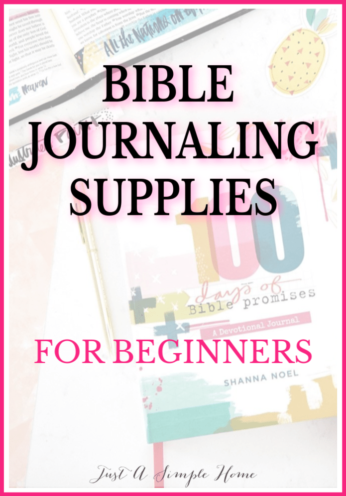 Bibe Journaling Supplies for beginners. What do you need and what are some creative extras? Here is a list to get you started with journaling in your Bible! #biblejournaling #bibleart #biblejournal