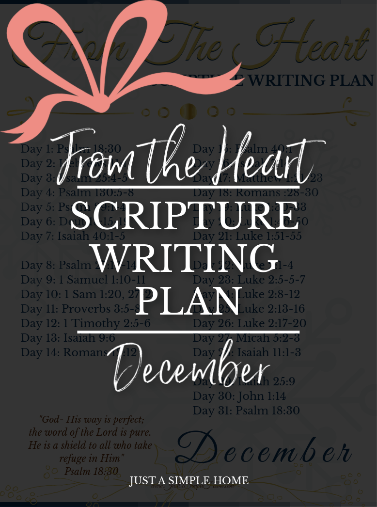 December Scripture Writing Plan - From the Heart Scripture Writing plan. Join us for the month of December as we read and write about Advent and how every longing of our hearts was and is fulfilled. #scripturewriting #advent #decemberscripturewriting #scriptureplan