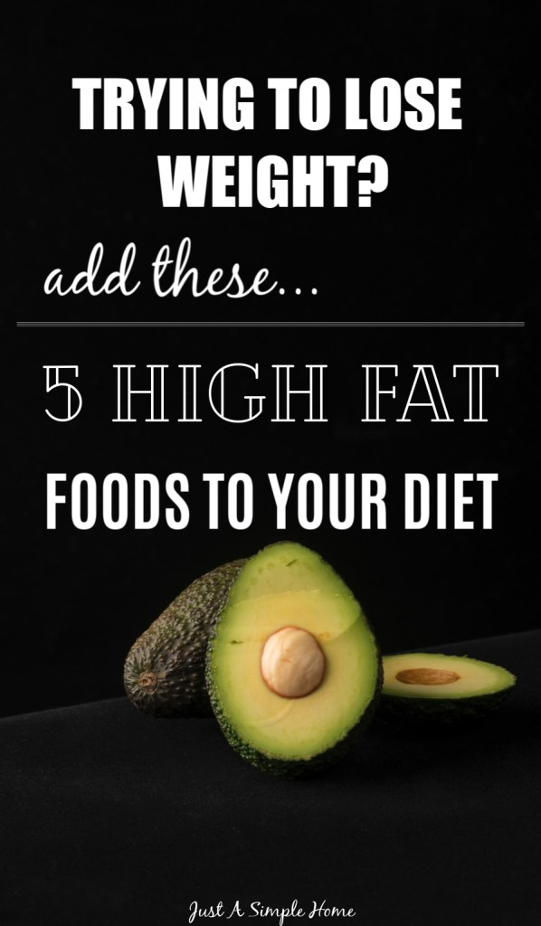 5 High Fat Foods That Can Help You Lose Weight - trying to lose weight and do it in a healthy way? Research backs up the claim that adding healthy fats to your diet can aid in long term, sustainable weight loss. #loseweight #keto #ketodiet #healthyfat