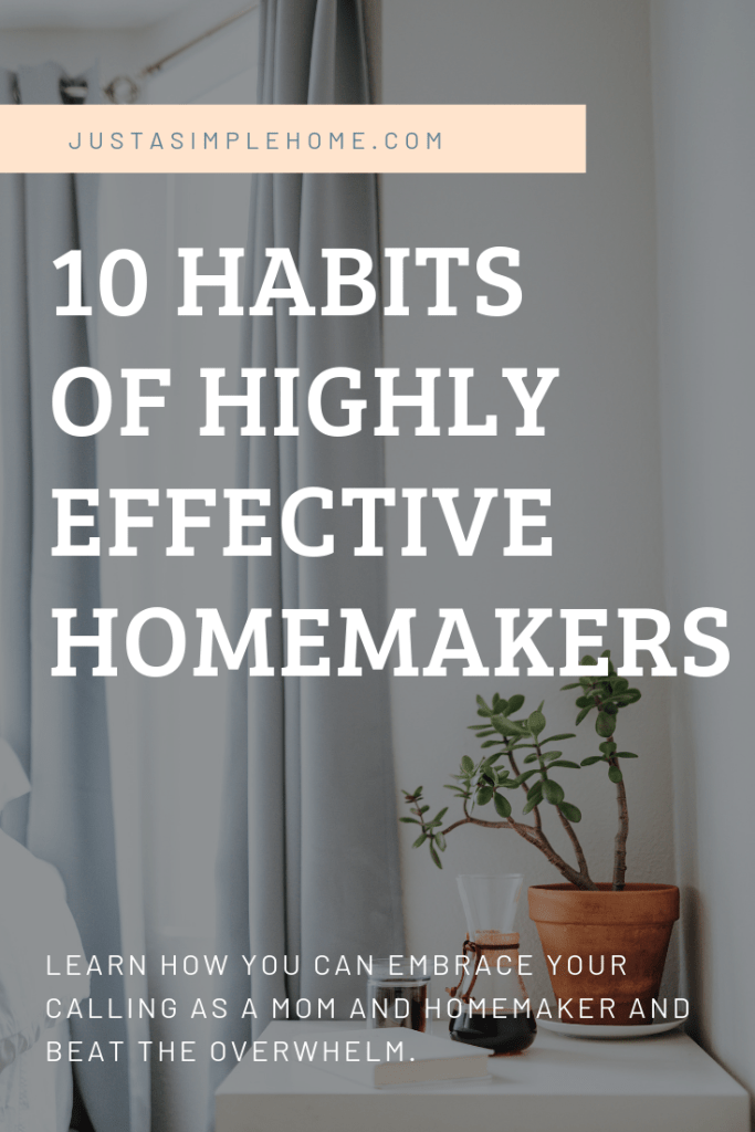 10 Habits of Highly effective Homemakers