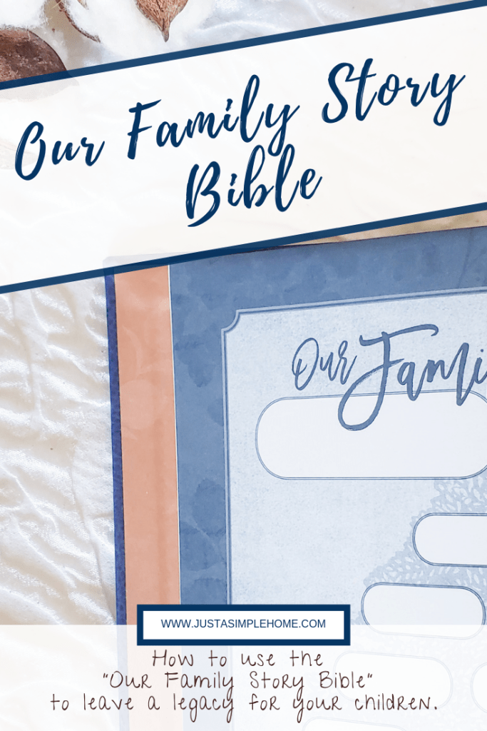 The Our Family Story Bible - start a Legacy Bible
