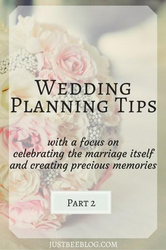 Wedding Planning Tips Part 2 - Just Bee