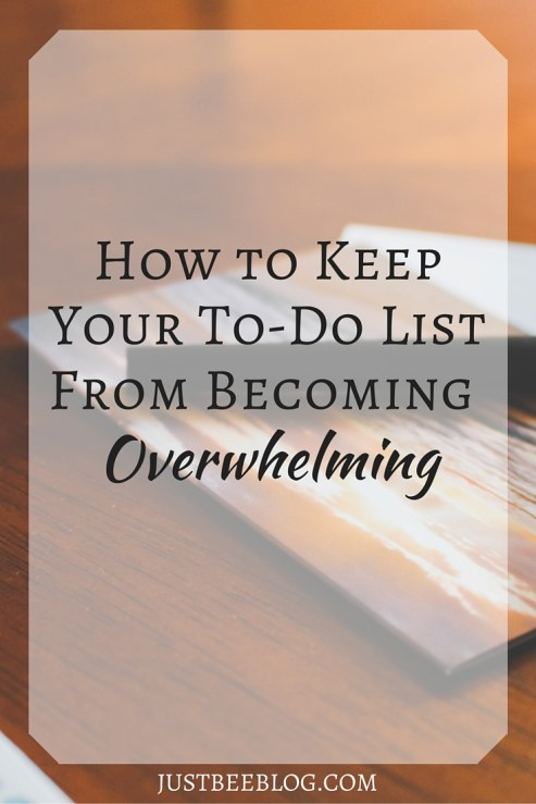 How to Keep Your To-Do List From Becoming Overwhelming - Just Bee Blog