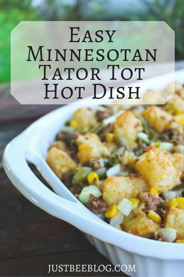 Easy Minnesotan Tator Tot Hot Dish - Just Bee