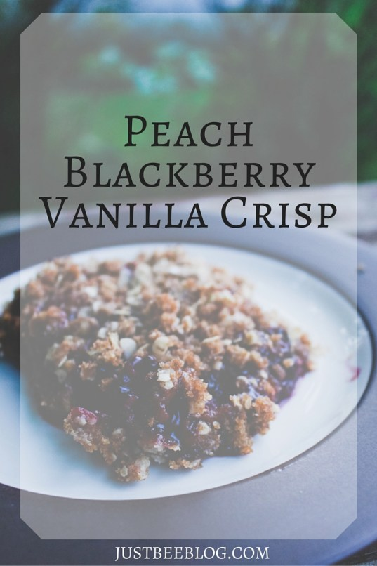 Peach Blackberry Vanilla Crisp - Fall Dessert Recipe