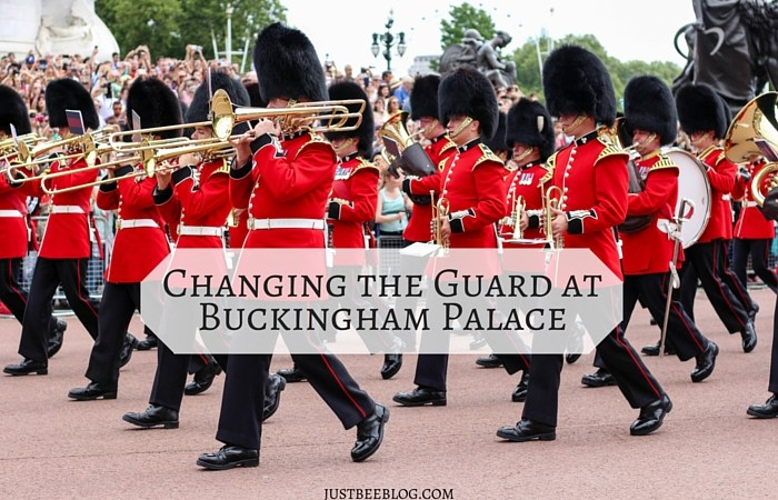 London Recap: Buckingham Palace + Changing the Guard Ceremony