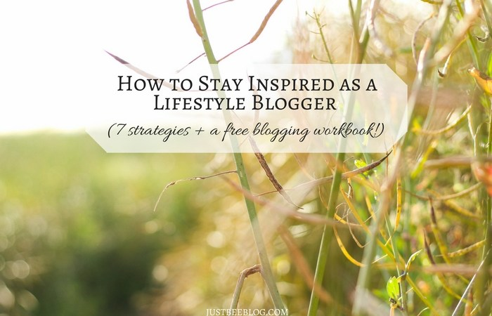 How to Stay Inspired as a Lifestyle Blogger (+ a free workbook!)