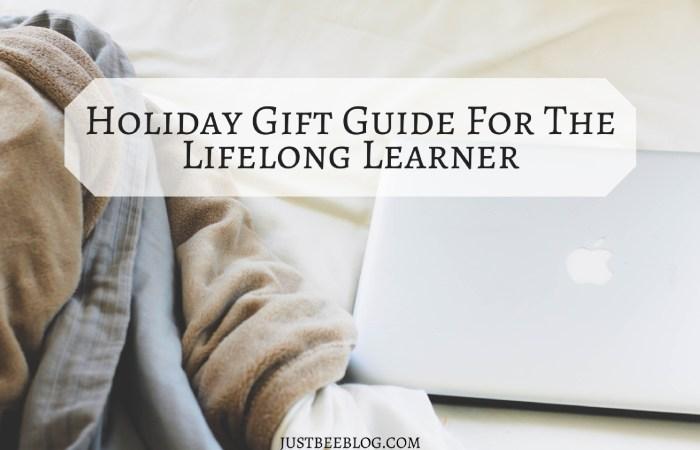 Gift Guide For The Lifelong Learner