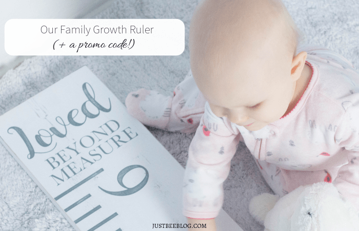 Our New Family Growth Ruler (+ a promo code!)