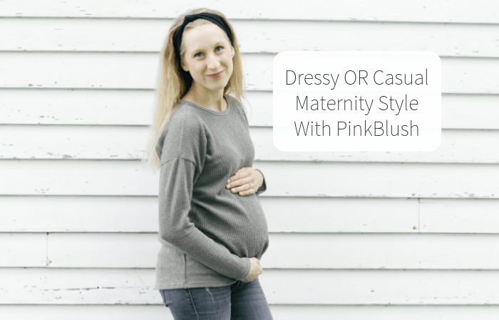 Dressy OR Casual Maternity Style with PinkBlush (+ a promo code for you!)