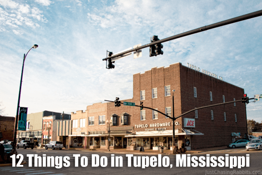 12 Things To Do in Tupelo, Mississippi