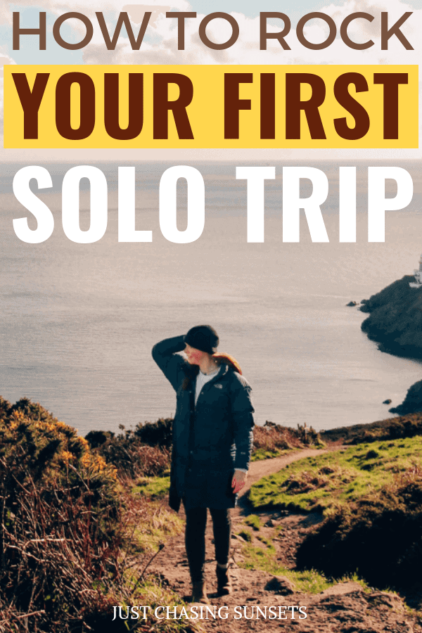 how to rock your first solo trip abroad