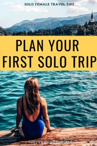 plan your first solo trip