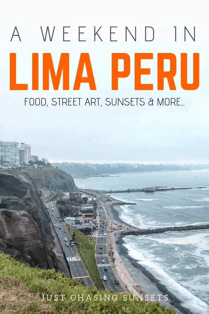 Spend a weekend in Lima Peru
