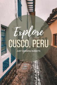 Explore Cusco, Peru