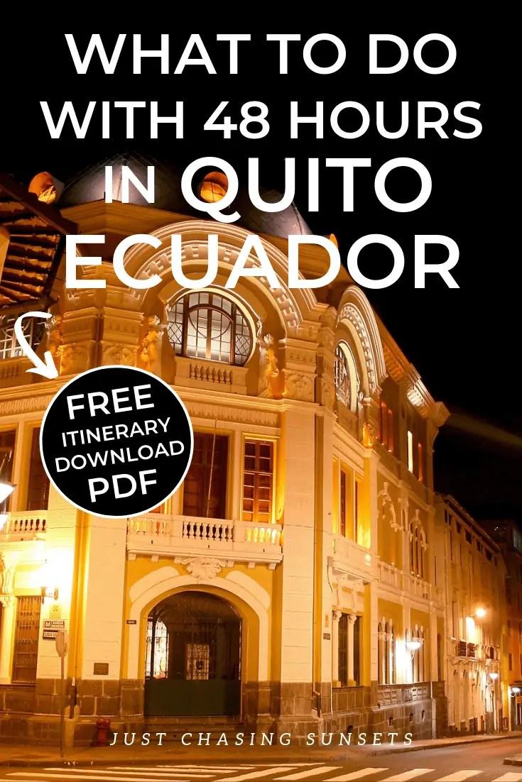 How to spend 48 hours in Quito, Ecuador