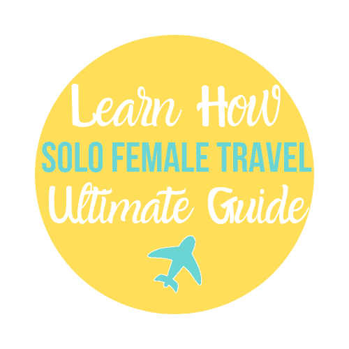 ultimate solo female travel guide