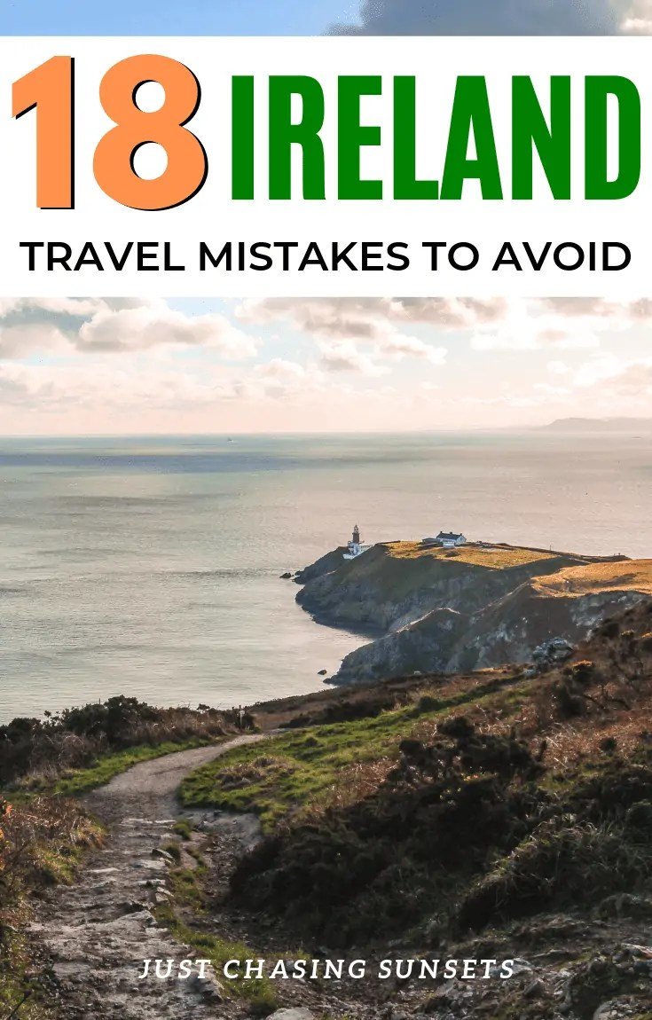 18 Tourists Mistakes to Avoid in Ireland