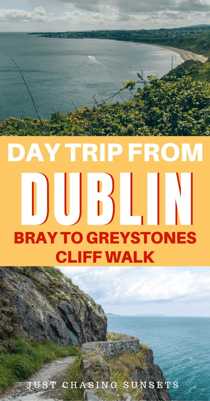Day trip from Dublin, Bray to Greystones cliff walk