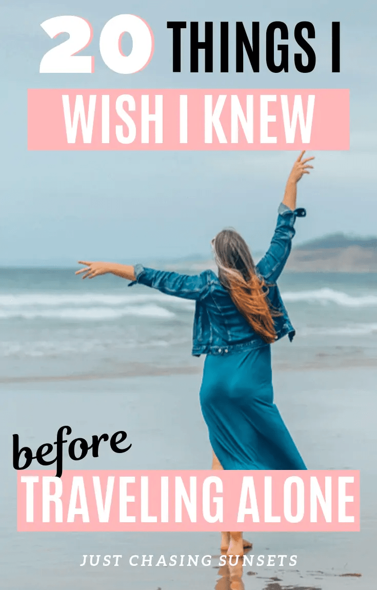 20 things I wish I knew before traveling alone as a woman