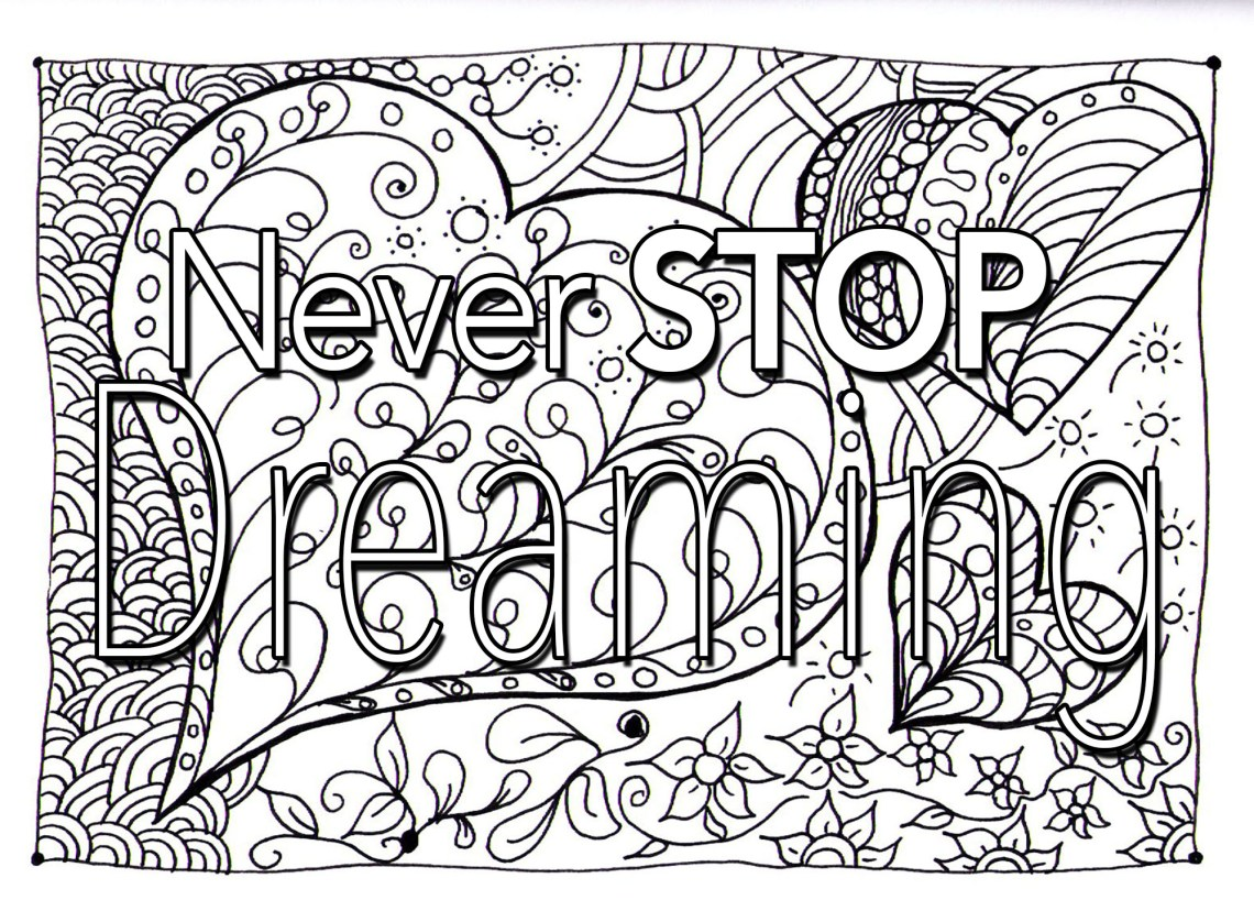 Quote never stop dreaming - Quotes Adult Coloring Pages | printable coloring sheets with quotes