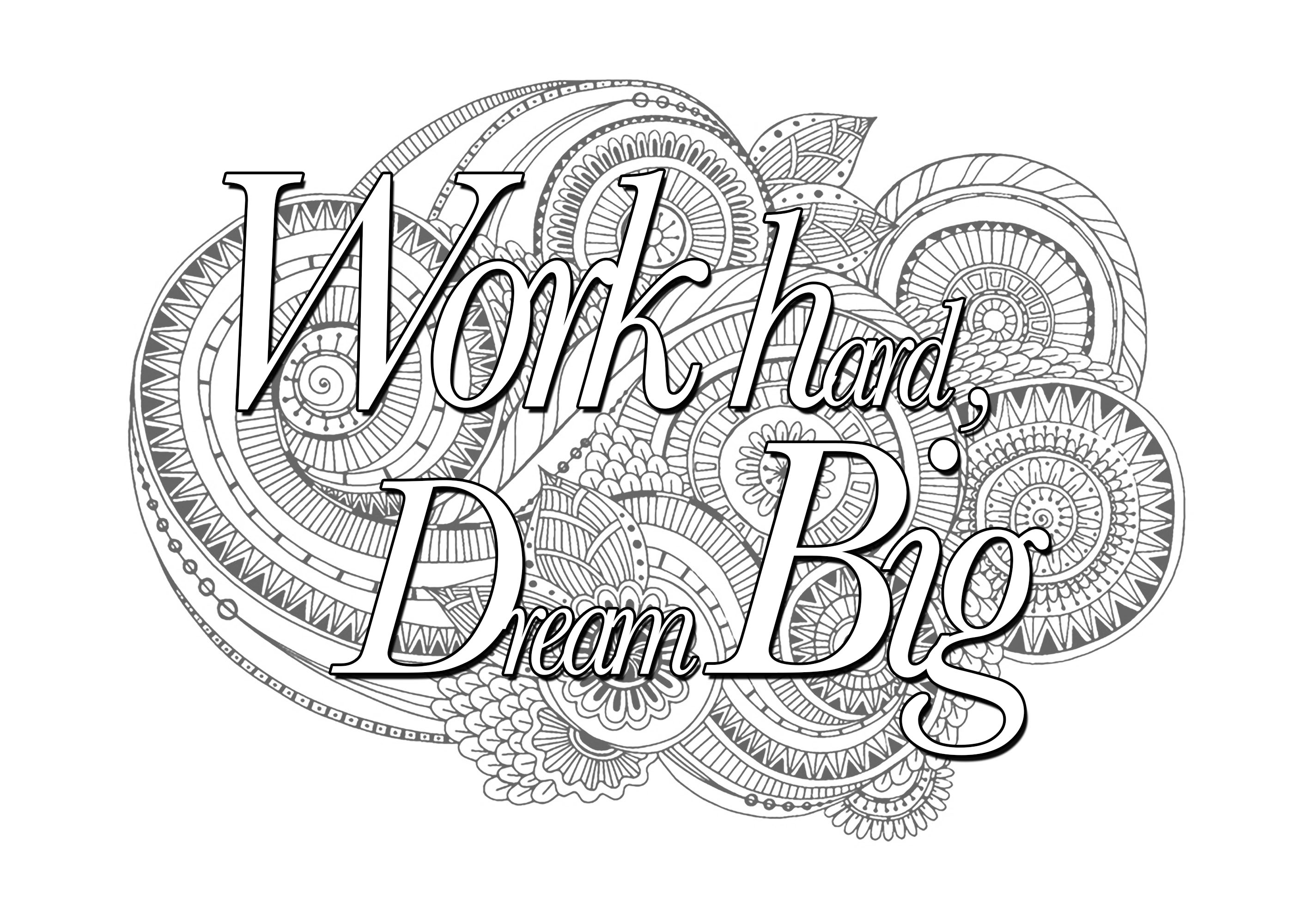 Quote Work Hard Dream Big Quotes Coloring Pages Coloring Pages