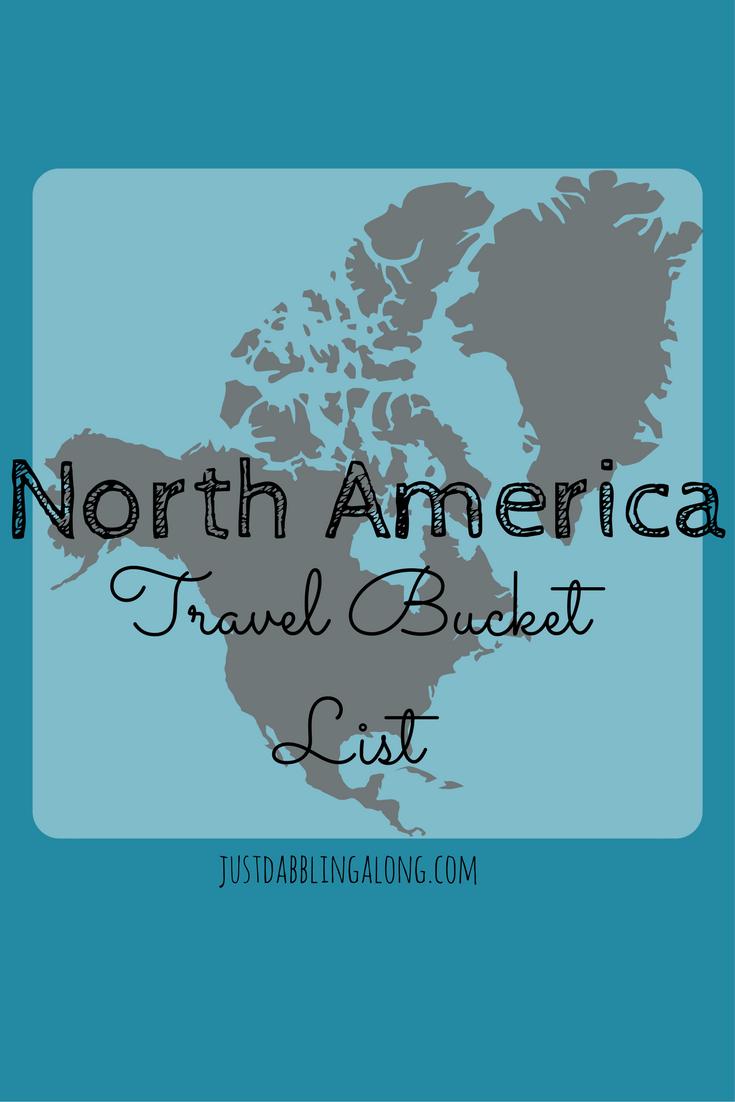North America Travel Bucket List