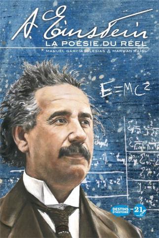 A. Einstein la poésie du réel