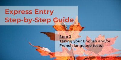Express Entry Guide - Step 3 - Language Tests