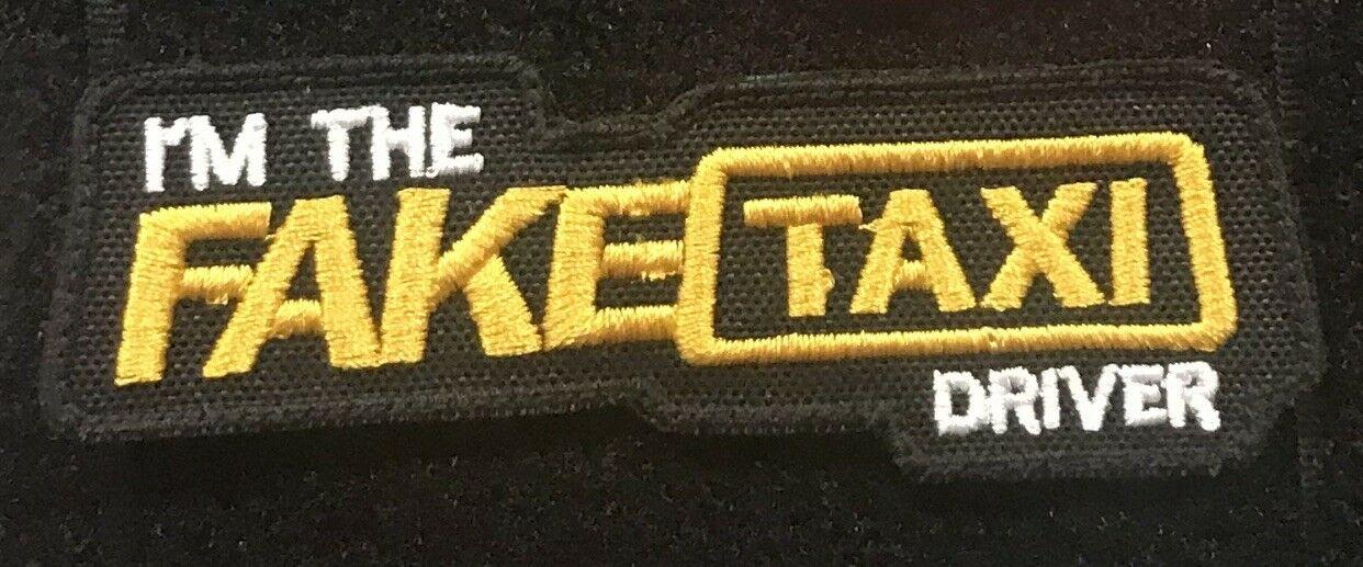 Fake Taxi Driver  Tactical Morale Patch Airsoft Hook Loop Paintball