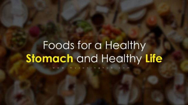 Foods for a Healthy Stomach and Healthy Life