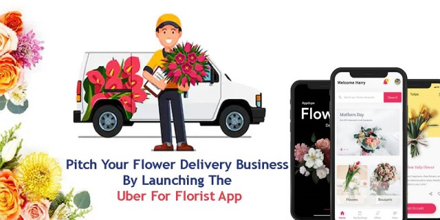 Pitch Your Flower Delivery Business By Launching The Uber For Florist App