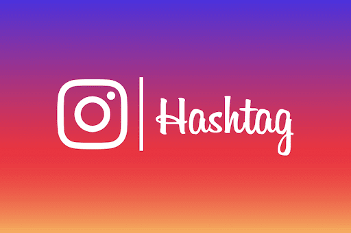 Instagram Hashtags: How To Use Popular Hashtags For Your Business