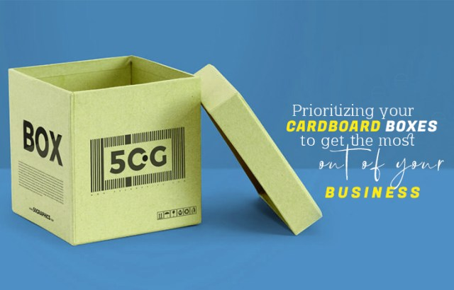 Prioritizing your Cardboard Boxes to get the most out of your business