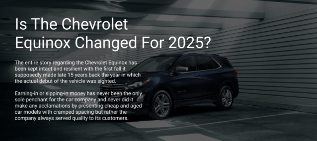 Is The Chevrolet Equinox Changed For 2025?